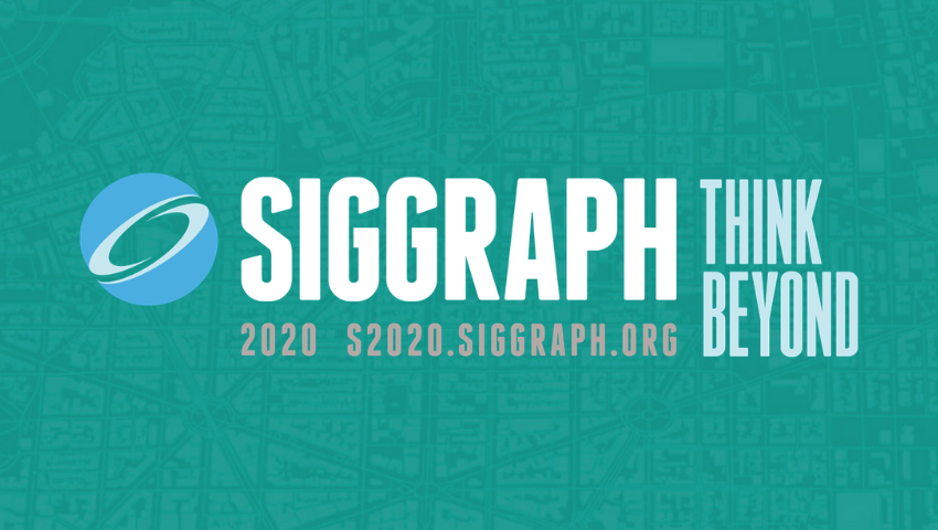 SIGGRAPH 2020 Think Beyond