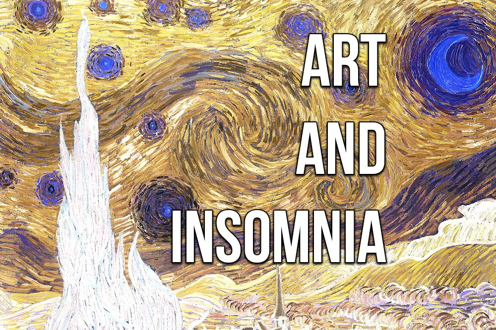 Art and Insomnia