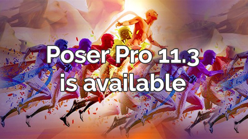 Poser Pro 11.3 is available