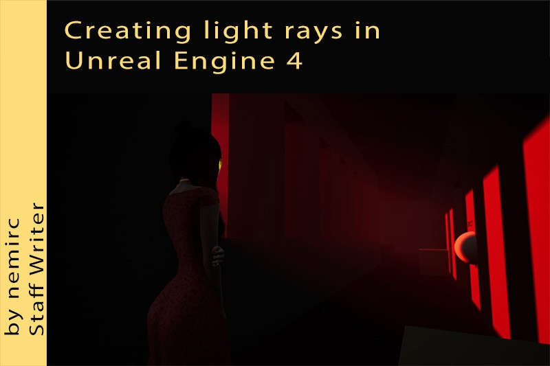 Creating light rays in Unreal Engine 4