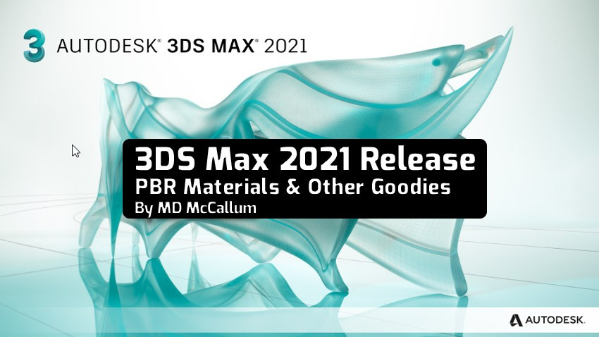 3DS Max 2021 Release