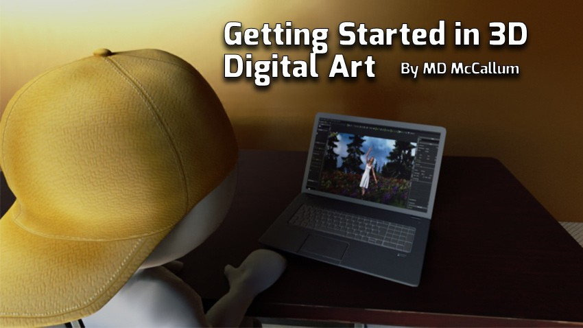Getting started in 3D digital art