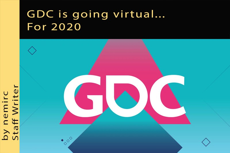 GDC is going virtual on its Twitch channel For 2020
