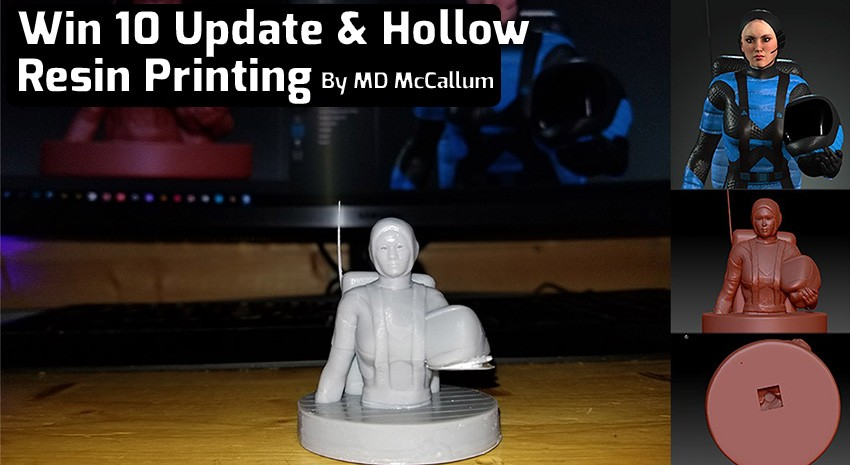 The Coronavirus, Windows 10 Update & Hollow Resin Printing