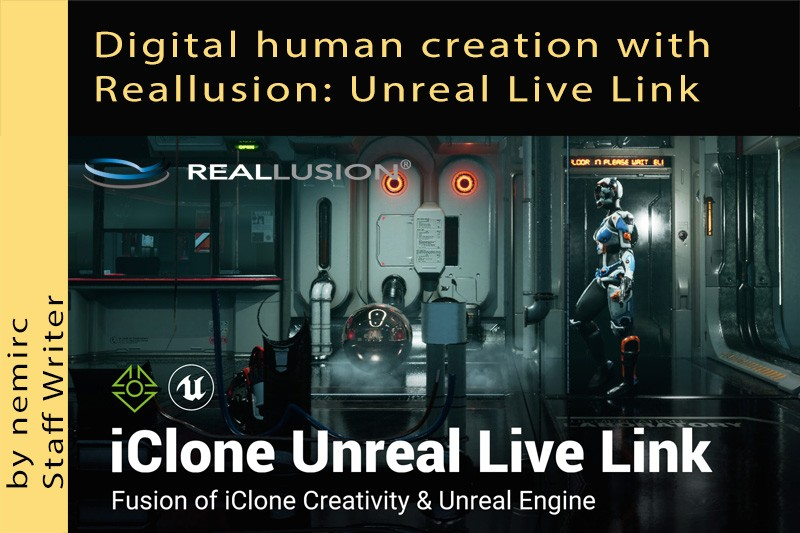 Digital human creation with Reallusion: iClone Unreal Live Link
