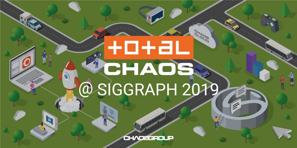 Total Chaos at SIGGRAPH 2019
