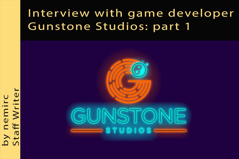 Interview with game developer Gunstone Studios