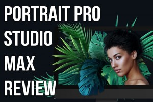 Portrait Pro Studio Max Review