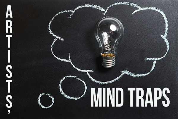 4 Mind Traps for every artist to avoid