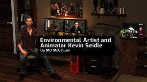 Environmental Artist and Animator Kevin Seidle