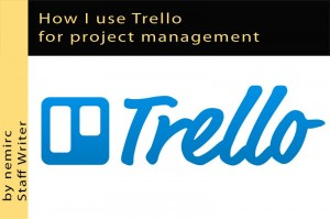 How I use Trello for project management