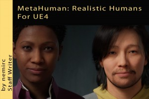 MetaHuman: Realistic Humans For UE4