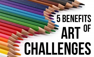 5 Benefits of Art Challenges