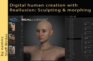 Digital human creation with Reallusion: Sculpting & morphing