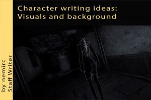 Character writing ideas: visuals and background