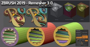 ZBrush 2019 Remesher 3.0