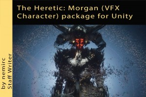 The Heretic: Morgan (VFX Character) package for Unity