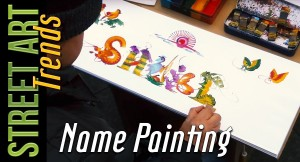 Street Art Trends: Name Painting