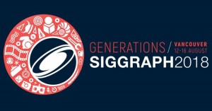 SIGGRAPH 2018 Tech Talk